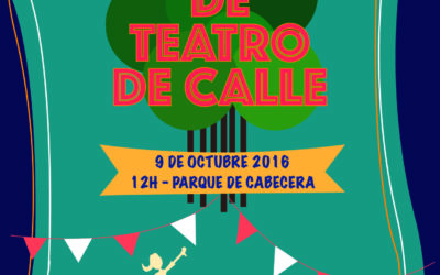 9 de Octubre – VI GRAN CABARET DE TEATRO DE CALLE