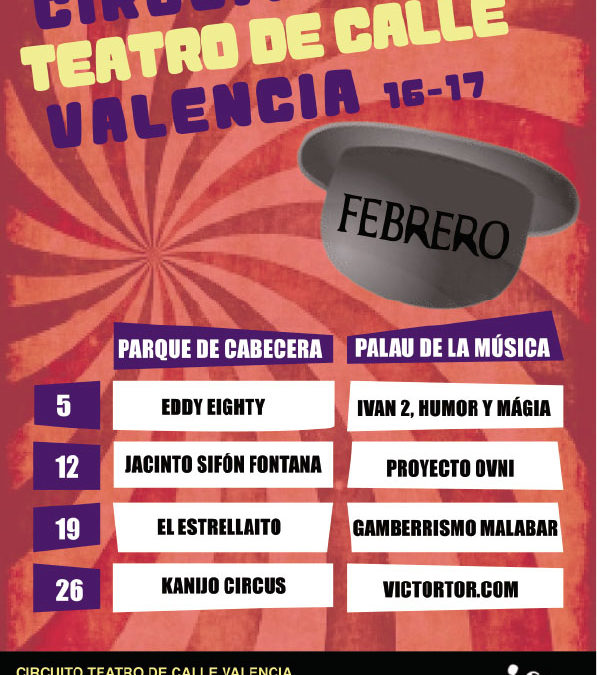 CIRCUITO TEATRO DE CALLE VALENCIA FEBRERO