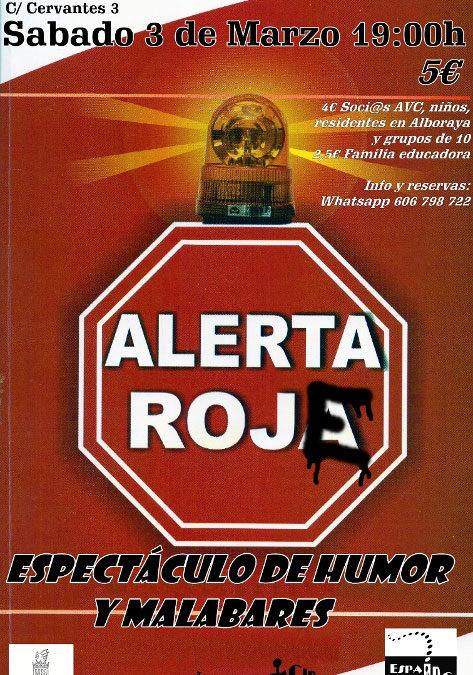 ALERTA ROJE – 3 MARZO – TEATRO AGRÍCOLA DE ALBORAYA
