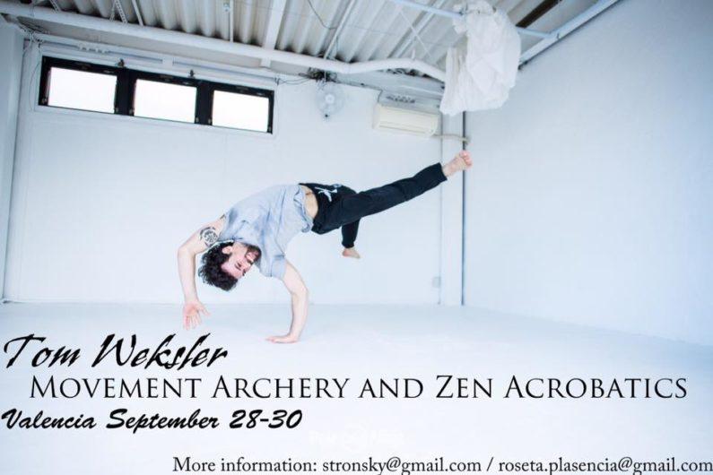 Tom Weksler Zen Acrobatics y Movement Archery – 28, 29 y 30 septiembre