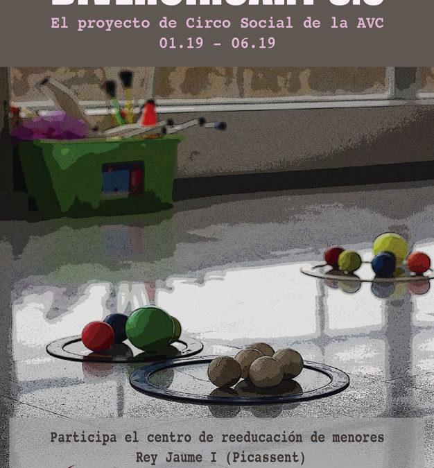 DIVERCIRCART 3.0  El proyecto de Circo Social de la AVC