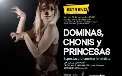 ESTRENO: DOMINAS, CHONIS Y PRINCESAS – 29/11