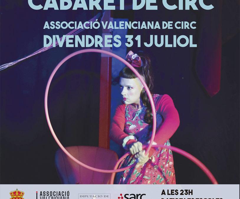 CABARET DE CIRC – 31 juliol