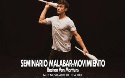 MALABARES Y MOVIMIENTO – Bastian Von Marttens – 14-15/11