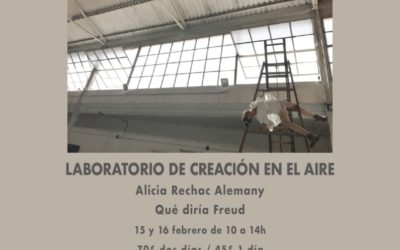 LABORATORIO CREACIÓN EN EL AIRE . ALICIA RECHAC . 15-16/02