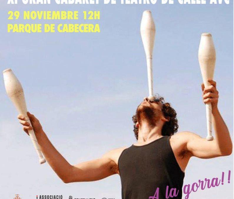 GRAN CABARET TEATRO DE CALLE AVC . 29/11