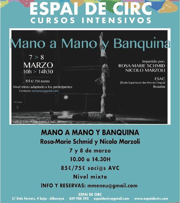 INTENSIVO MANO A MANO Y BANQUINA . Rosa-Marie Schmid y Nicolo Marzoli . 7-8/03