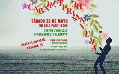 69º CABARET DE LA AVC, INSPIRADO EN LA PRIMAVERA